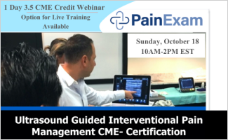 PainExam.com Launches New Ultrasound Interventional Pain Management CME Live Webinar Event Training Series